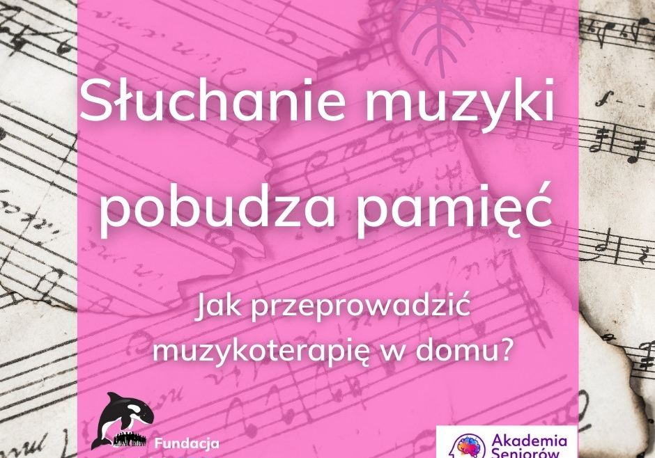 Muzyka: pobudzanie pamięci i domowa arteterapia przy otępieniu